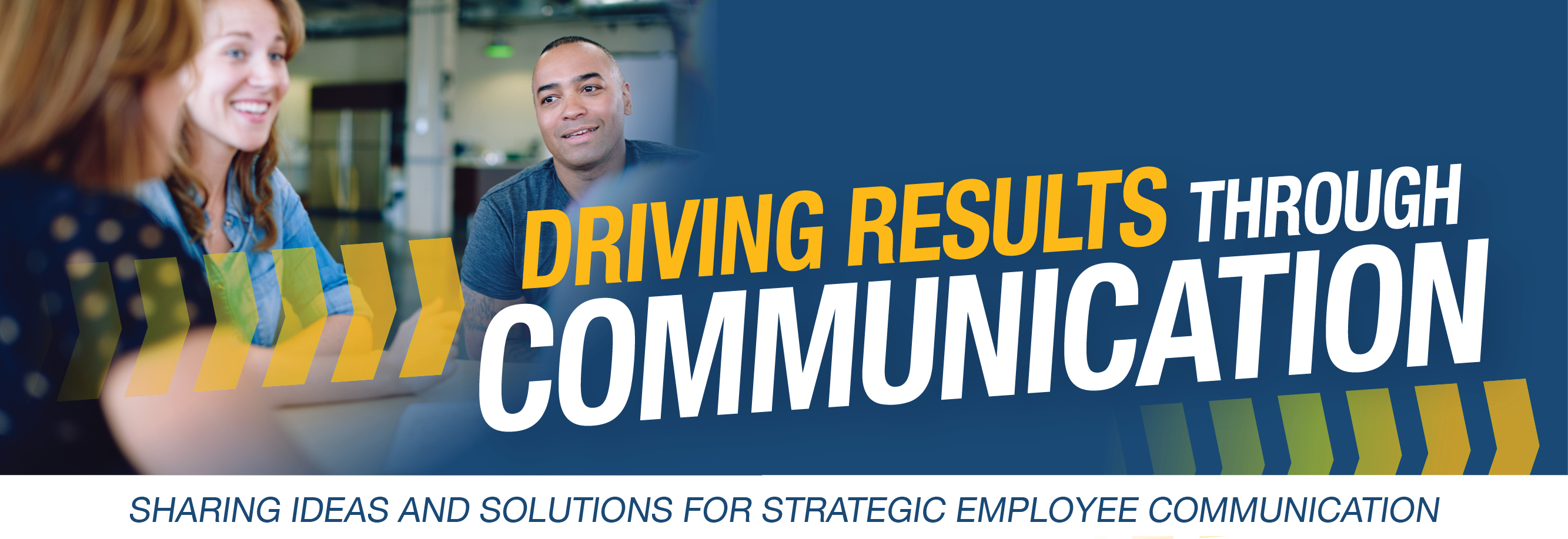 Tip #3 – Driving Results Through Communication